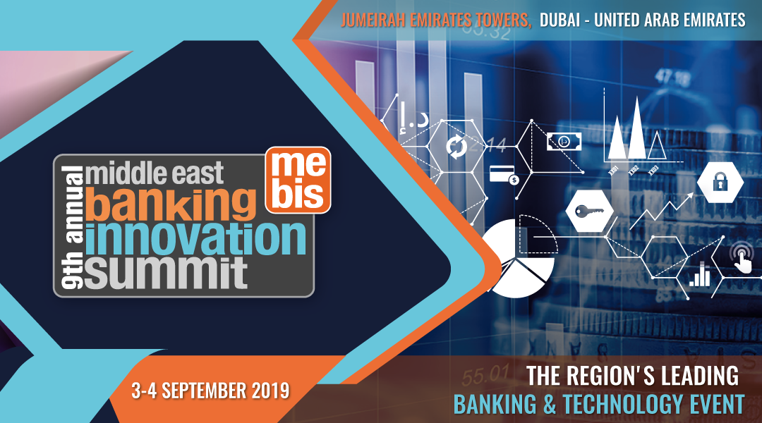 9TH ANNUAL MIDDLE EAST BANKING INNOVATION SUMMIT 2019 - Asia