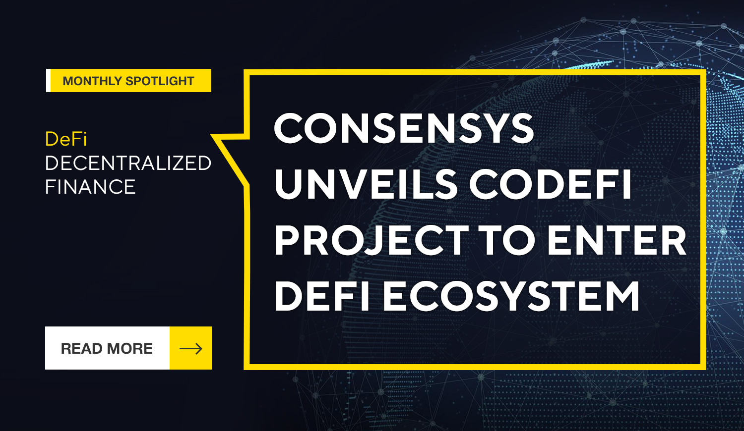 ConsenSys Unveils Codefi Project to Enter DeFi Ecosystem