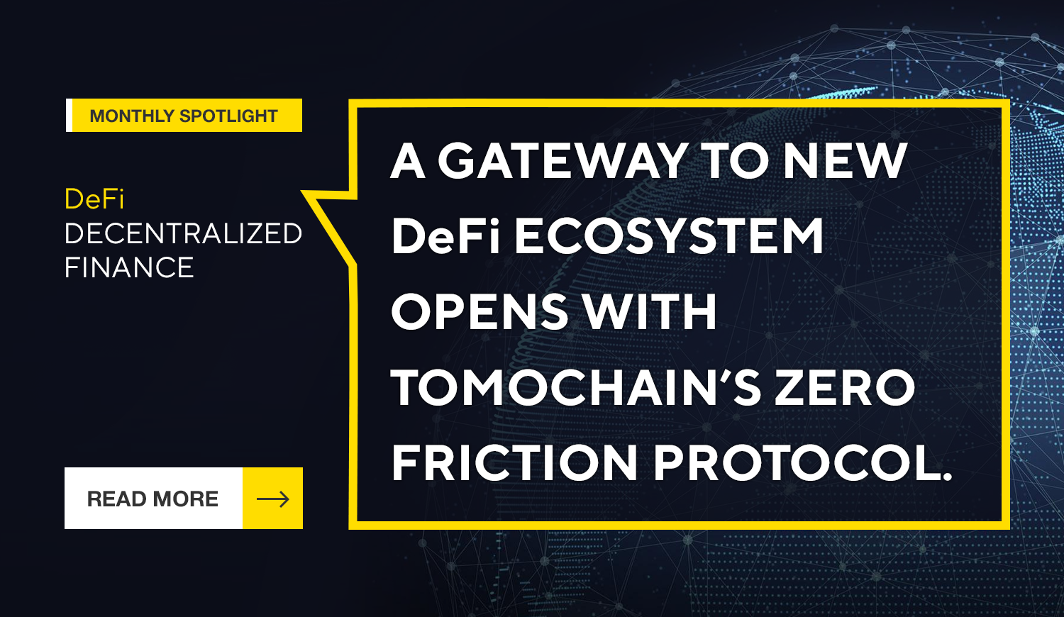 A Gateway to New DeFi Ecosystem Opens with Tomochain's Zero Friction Protocol