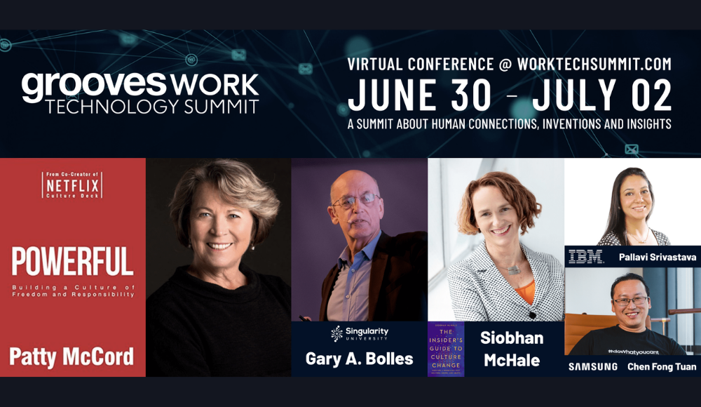World's First Virtual WorkTech Summit: Grooves